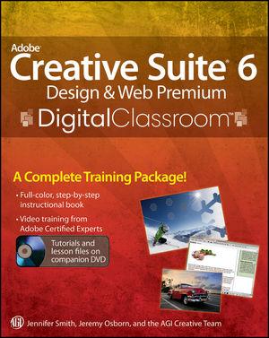Adobe Creative Suite 6 Design and Web Premium Digital Classroom (1118124057) cover image