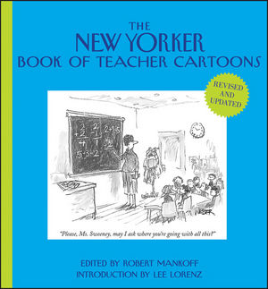 The New Yorker Book of Teacher Cartoons, Revised and Updated (1118362357) cover image