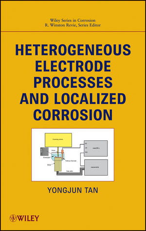 Heterogeneous Electrode Processes and Localized Corrosion (1118466357) cover image