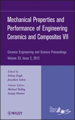 Mechanical Properties and Performance of Engineering Ceramics and Composites VII, Volume 33, Issue 2 (1118530357) cover image