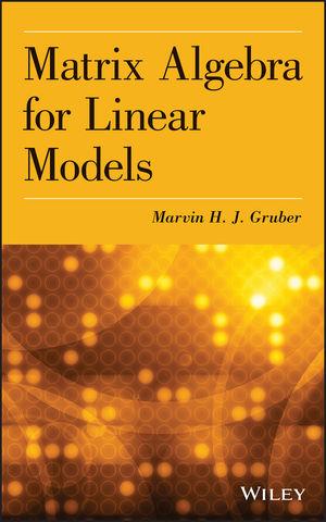 Matrix Algebra for Linear Models