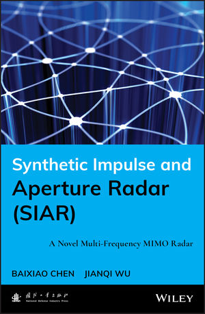Synthetic Impulse and Aperture Radar (SIAR): A Novel Multi-Frequency MIMO Radar (1118609557) cover image