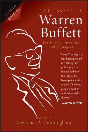 the essays of warren buffett lessons for investors and managers  the essays of warren buffett lessons for investors and managers 4th edition
