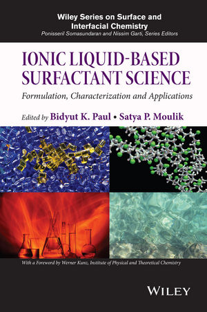 Ionic Liquid-Based Surfactant Science: Formulation, Characterization, and Applications (1118854357) cover image