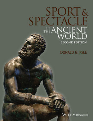 Sport and Spectacle in the Ancient World, 2nd Edition (1118878957) cover image
