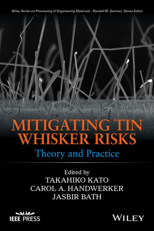Mitigating Tin Whisker Risks: Theory and Practice (1119011957) cover image