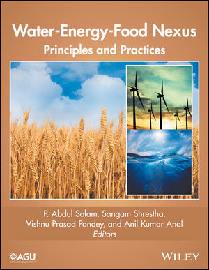 Water-Energy-Food Nexus: Principles and Practices (1119243157) cover image
