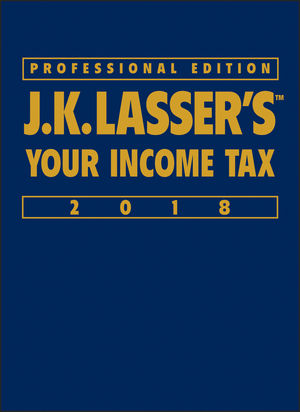 J.K. Lasser's Your Income Tax 2018, Professional Edition