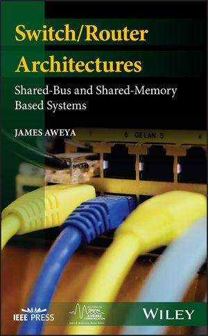 Switch/Router Architectures: Review of Shared-Bus and Shared-Memory Based Systems