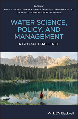 Water Science, Policy and Management: A Global Challenge