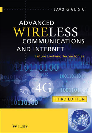 Advanced Wireless Communications and Internet: Future Evolving Technologies, 3rd Edition (1119991757) cover image