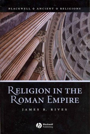 Religion in the Roman Empire (1405106557) cover image