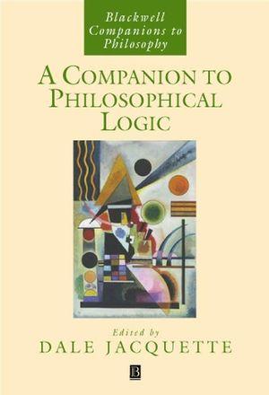 A Companion to Philosophical Logic