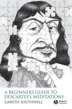 A Beginner's Guide to Descartes's Meditations (1405158557) cover image