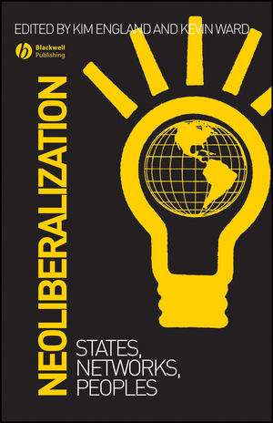 Neoliberalization: States, Networks, Peoples (1444399357) cover image