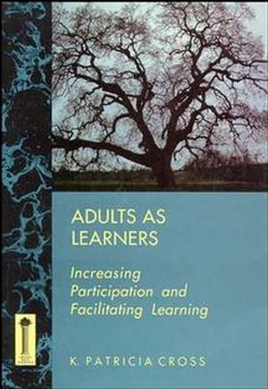 Adults as Learners: Increasing Participation and Facilitating Learning (1555424457) cover image