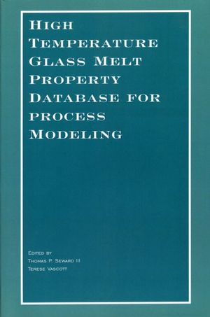 High Temperature Glass Melt Property Database for Process Modeling (1574982257) cover image