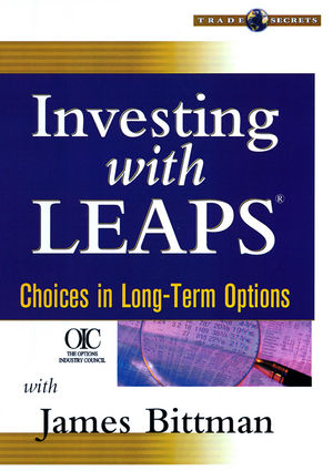 Investing with LEAPS: Choices in Long-Term Options
