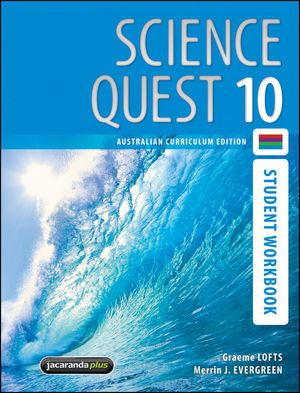 Science Quest 10, Student Workbook, Australian Curriculum Edition