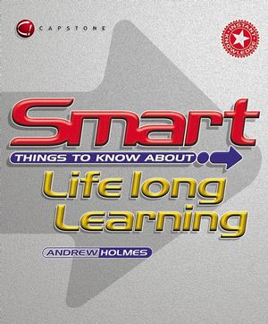 Smart Things to Know About Lifelong Learning (1841124257) cover image