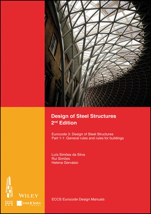 Design of Steel Structures: Eurocode 3: Designof Steel Structures, Part 1-1: General Rules and Rules for Buildings, 2nd Edition (3433031657) cover image