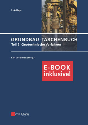 Grundbau-Taschenbuch: Teil 2: Geotechnische Verfahren (inkl. PDF), 8th Edition