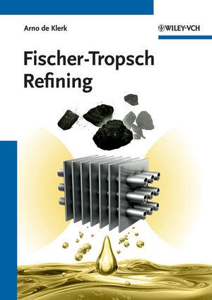 Fischer-Tropsch Refining (3527326057) cover image