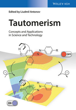 Tautomerism: Concepts and Applications in Science and Technology (3527339957) cover image