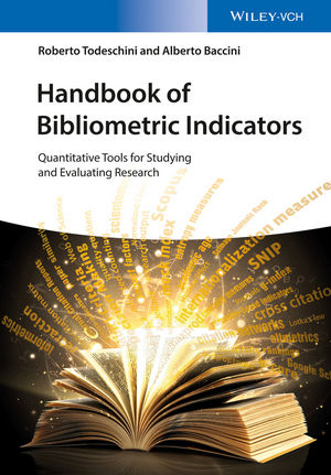Handbook of Bibliometric Indicators: Quantitative Tools for Studying and Evaluating Research (3527681957) cover image