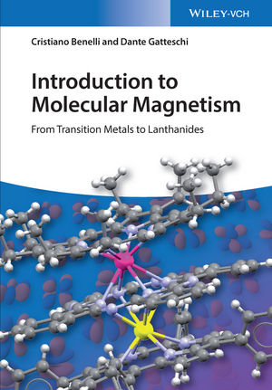 Introduction to Molecular Magnetism: From Transition Metals to Lanthanides (3527690557) cover image