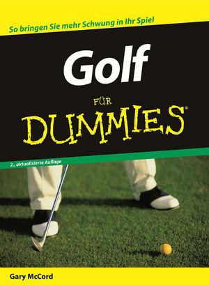 Golf für Dummies, 3., überarbeitete und aktualisierte Auflage