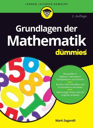 Grundlagen der Mathematik für Dummies, 2. Auflage