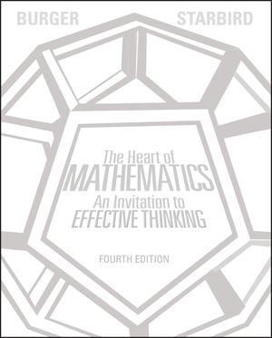 The Heart of Mathematics: An Invitation to Effective Thinking, 4th Edition (EHEP002457) cover image