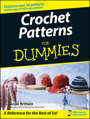 Crochet Patterns For Dummies (0470045558) cover image