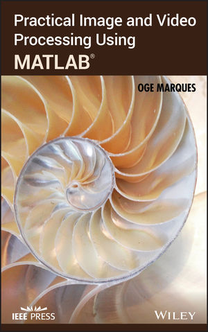 Practical Image and Video Processing Using MATLAB  (0470048158) cover image