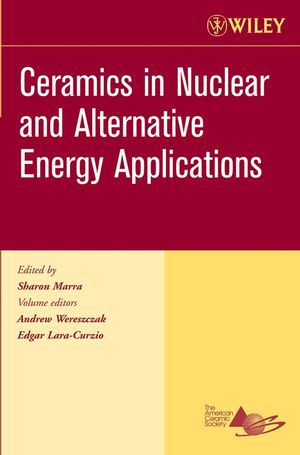 Ceramics in Nuclear and Alternative Energy Applications: Ceramic Engineering and Science Proceedings, Volume 27, Issue 5 (0470080558) cover image