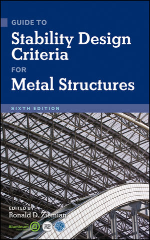 Guide to Stability Design Criteria for Metal Structures, 6th Edition