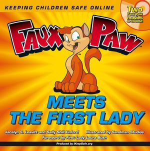 Faux Paw Meets the First Lady: Keeping Children Safe Online