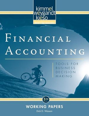 Financial Accounting: Tools for Business Decision Making, Working Papers, 5th Edition