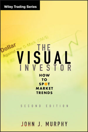 The Visual Investor: How to Spot Market Trends, 2nd Edition