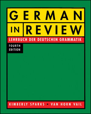 German In Review: Lehrbuch der deutschen Grammatik, 4th Edition (0470477458) cover image