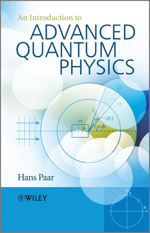 An Introduction to Advanced Quantum Physics (0470686758) cover image