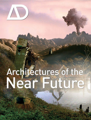 Wiley Architectures Of The Near Future Nic Clear