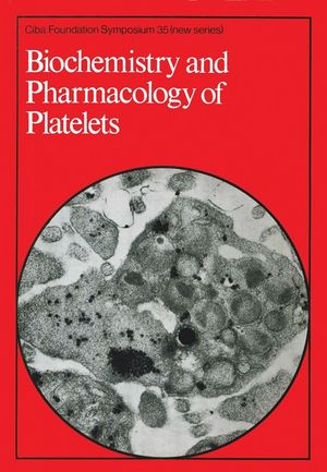 Biochemistry and Pharmacology of Platelets
