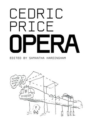 Cedric Price: Opera (0470848758) cover image