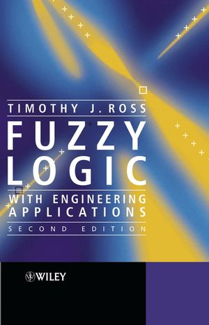 Fuzzy Logic with Engineering Applications, 2nd Edition