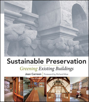 Sustainable Preservation: Greening Existing Buildings (0470882158) cover image