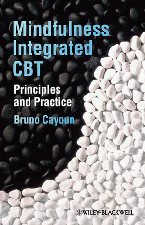 Mindfulness-integrated CBT: Principles and Practice (0470974958) cover image