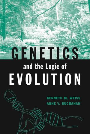 Genetics and the Logic of Evolution (0471238058) cover image