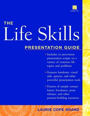 The Life Skills: Presentation Guide